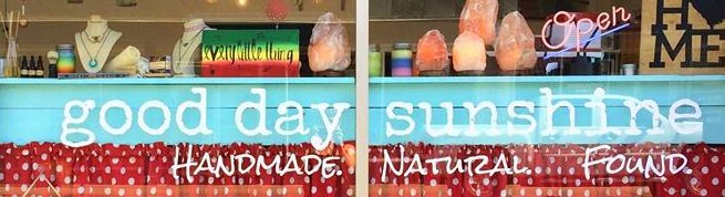 Good Day Sunshine - Natural.  Handmade.  Found.